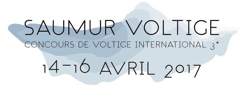Du 14 au 16/04 : CONCOURS DE VOLTIGE INTERNATIONAL OFFICIEL 3* À SAUMUR