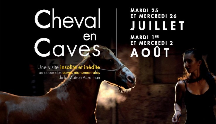 25 & 26/07 : CHEVAL EN CAVES AUX CAVES ACKERMAN