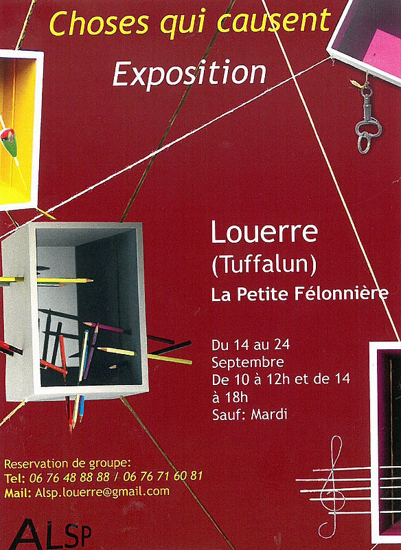 "Du 14 au 24/09 : EXPOSITION À LOUERRE - ""CHOSES QUI CAUSENT"""